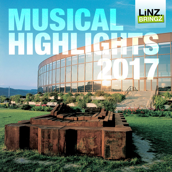 musical-highlights-Linz 2017