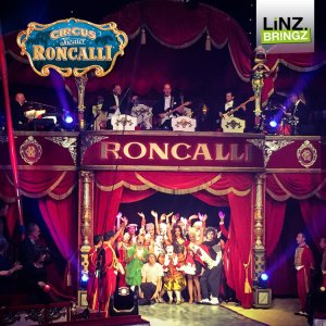 Circus Roncalli LiNZ