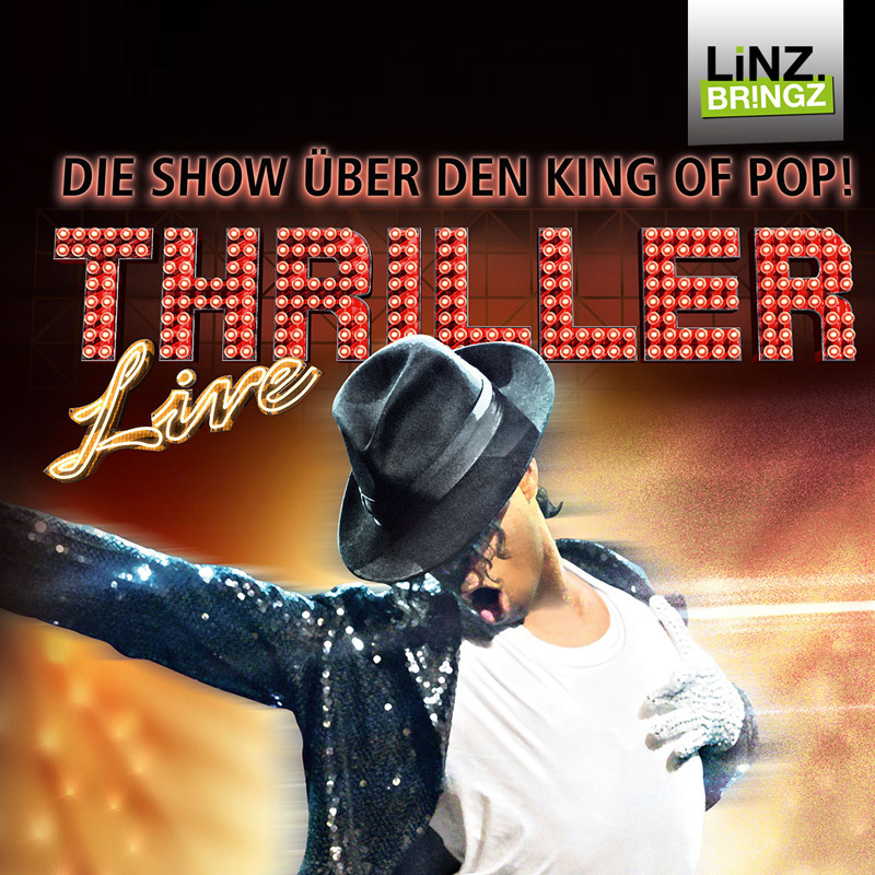 Thriller LiVE in LiNZ